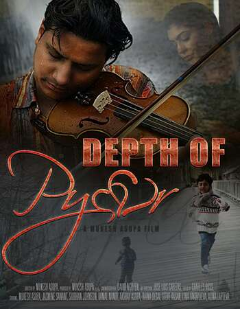 Depth of Pyaar (2019) Hindi 720p WEB-DL x264 750MB Full Movie Download
