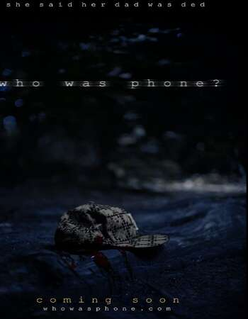 Who Was Phone 2020 English 720p WEB-DL 900MB Download