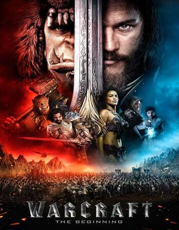 Warcraft 2016 Dual Audio [Hindi-English] 720p BluRay 1GB ESubs