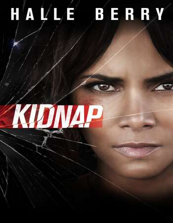 Kidnap 2017 Dual Audio [Hindi-English] 720p BluRay 850MB Download
