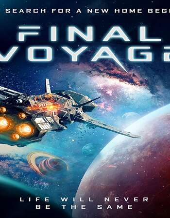 Final Voyage 2020 English 720p WEB-DL 1GB Download