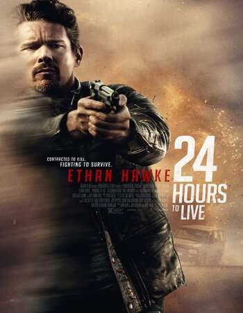 24 Hours to Live 2017 Dual Audio [Hindi-English] 720p BluRay 850MB ESubs