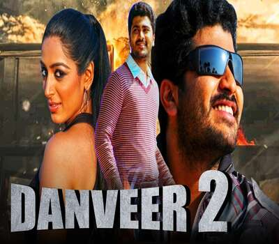 Danveer 2 (2020) Hindi Dubbed 720p HDRip x264 850MB Movie Download