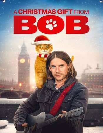 A Gift from Bob 2020 English 720p WEB-DL 800MB Download