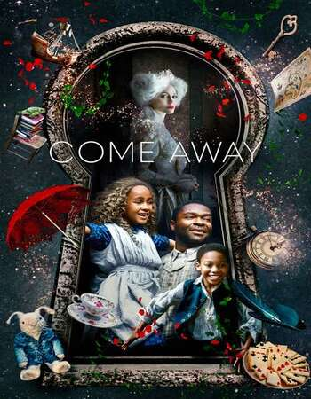 Come Away 2020 English 720p WEB-DL 800MB Download