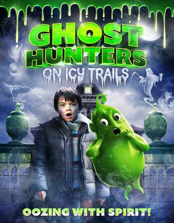 Ghosthunters On Icy Trails (2015) Dual Audio Hindi 480p WEB-DL 350MB Full Movie Download