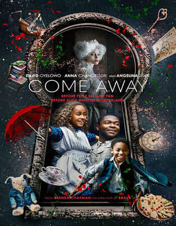 Come Away (2020) English 480p WEB-DL x264 300MB ESubs Full Movie Download