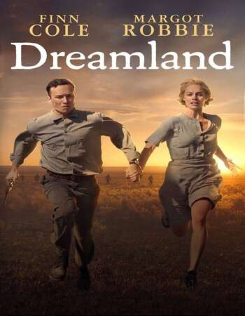 Dreamland (2020) English 480p WEB-DL x264 300MB ESubs Full Movie Download