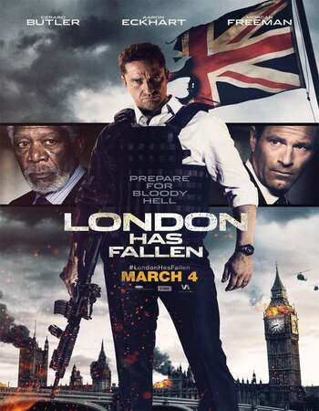 London Has Fallen (2016) Dual Audio Hindi 720p BluRay x264 1.2GB Full Movie Download