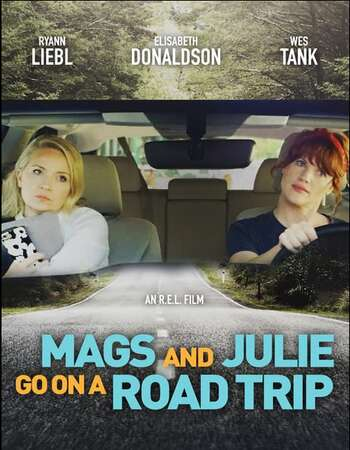 Mags and Julie Go on a Road Trip 2020 English 720p WEB-DL 1GB ESubs