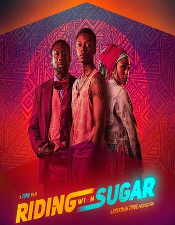 Riding with Sugar 2020 English 720p WEB-DL 950MB Download