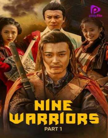 Nine Warriors 1 (2017) Dual Audio Hindi 720p WEB-DL x264 850MB Movie Download