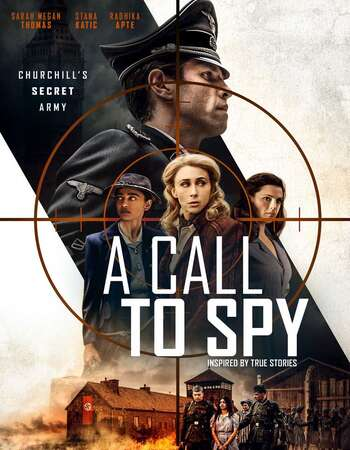 A Call to Spy (2020) Hindi 720p WEB-DL x264 1.1GB Full Movie Download