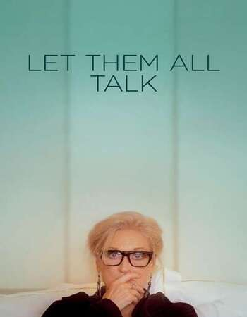 Let Them All Talk 2020 English 1080p WEB-DL 1.8GB Download
