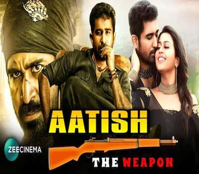 Aatish The Weapon (2020) Hindi Dubbed 720p HDRip x264 950MB Movie Download