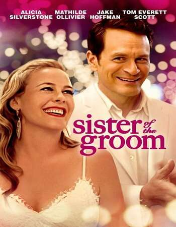 Sister of the Groom 2020 English 720p WEB-DL 800MB Download