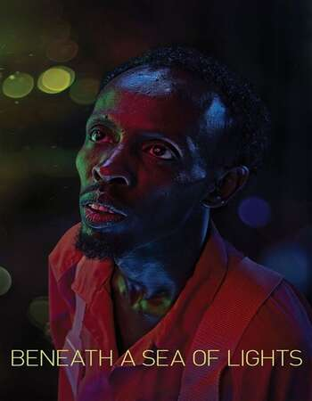 Beneath a Sea of Lights 2020 English 720p WEB-DL 800MB Download