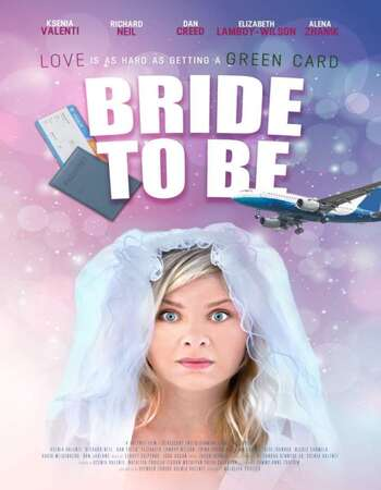 Bride To Be 2020 English 720p WEB-DL 800MB Download