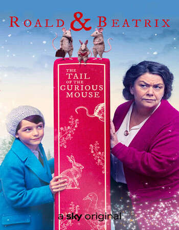 Roald & Beatrix: The Tail of the Curious Mouse 2020 English 720p WEB-DL 600MB Download