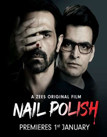 Nail Polish 2021 Hindi 1080p WEB-DL x264 1.6GB ESubs