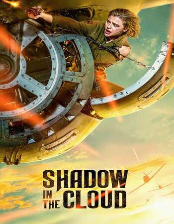 Shadow in the Cloud 2020 English 720p WEB-DL 700MB Download