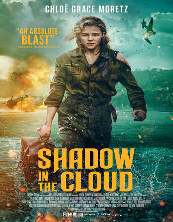 Shadow in the Cloud (2020) English 720p WEB-DL x264 700MB Full Movie Download