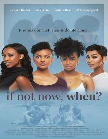 If Not Now, When? 2019 English 720p WEB-DL 1GB Download