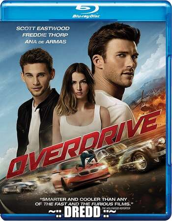 Overdrive (2017) Dual Audio Hindi 480p BluRay x264 300MB ESubs Full Movie Download