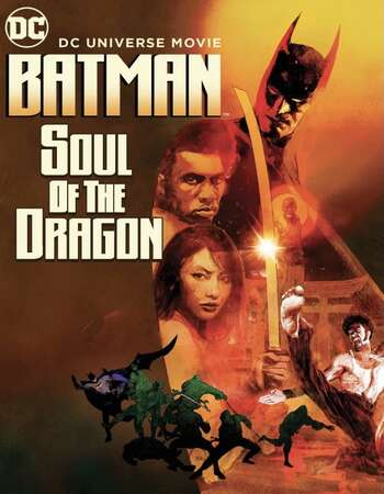 Batman: Soul of the Dragon (2021) English 720p WEB-DL x264 700MB Full Movie Download