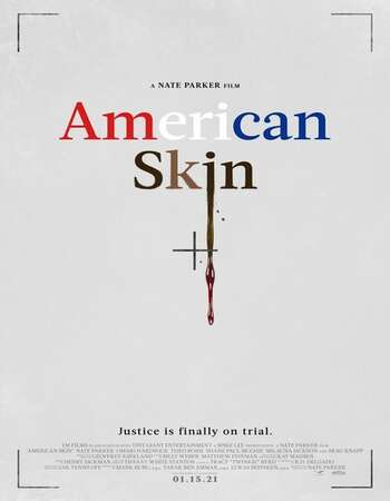 American Skin 2021 English 720p WEB-DL 800MB ESubs