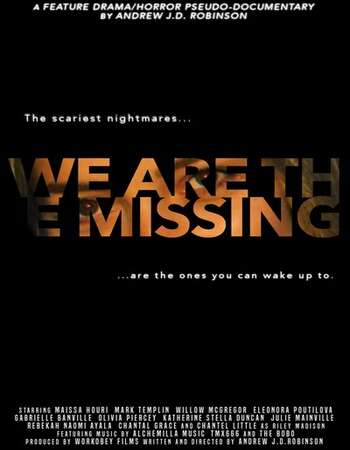 We Are the Missing 2020 English 720p WEB-DL 750MB Download