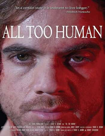 All Too Human 2021 English 720p WEB-DL 800MB ESubs
