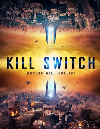 Kill Switch 2017 Dual Audio [Hindi-English] 720p BluRay 850MB ESubs