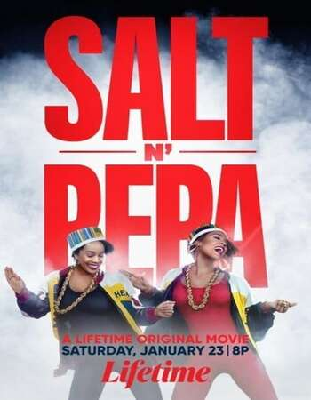Salt-N-Pepa 2021 English 720p WEB-DL 800MB ESubs