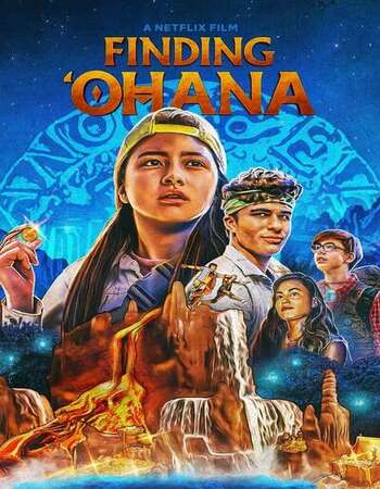Finding 'Ohana 2021 Dual Audio [Hindi-English] 720p WEB-DL 1GB ESubs