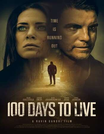 100 Days to Live 2021 English 720p WEB-DL 800MB Download