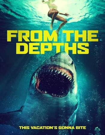 From the Depths 2020 English 720p WEB-DL 750MB Download