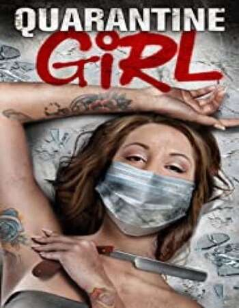 Quarantine Girl 2020 English 720p WEB-DL 550MB Download