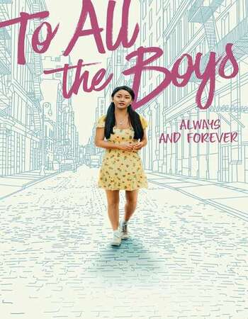 To All the Boys: Always and Forever 2021 English 1080p WEB-DL 1.9GB ESubs