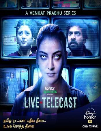 Live Telecast (2021) S01 Complete Hindi 720p WEB-DL 1.3GB ESubs Download