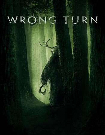Wrong Turn 2021 English 720p BluRay 1GB ESubs