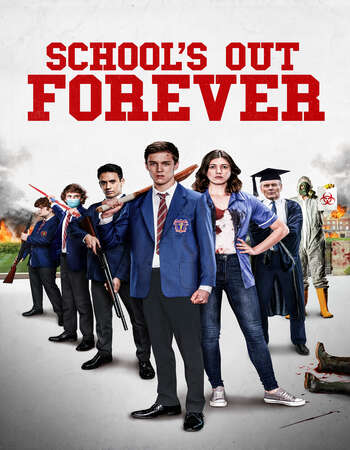 School's Out Forever 2021 English 720p WEB-DL 950MB Download