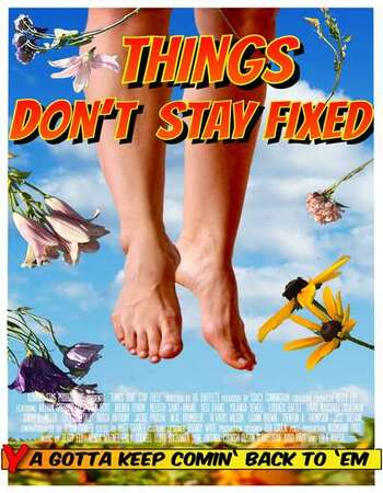 Things Don't Stay Fixed 2021 English 720p WEB-DL 900MB Download