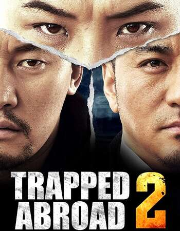 Trapped Abroad 2 (2016) Dual Audio Hindi 720p WEB-DL x264 1.1GB Full Movie Download