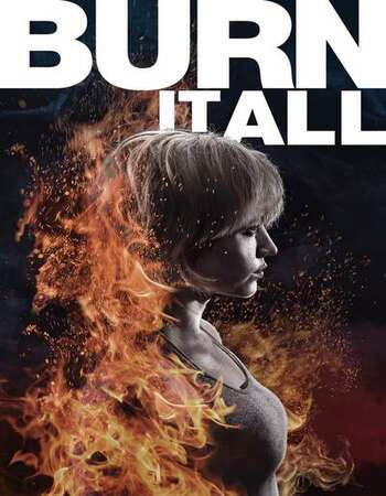 Burn It All 2021 English 720p WEB-DL 900MB Download