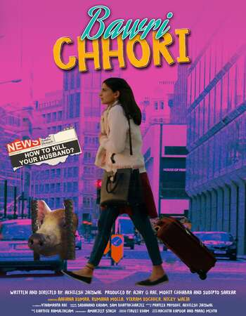 Bawri Chhori (2021) Hindi 720p WEB-DL x264 700MB Full Movie Download