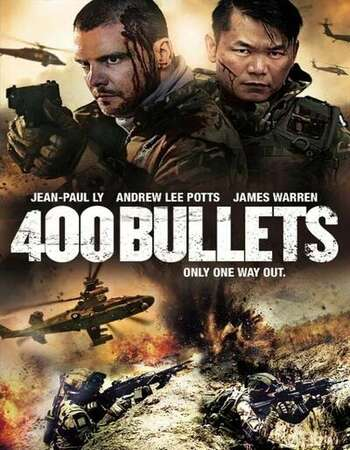 400 Bullets 2021 English 720p BluRay 800MB Download