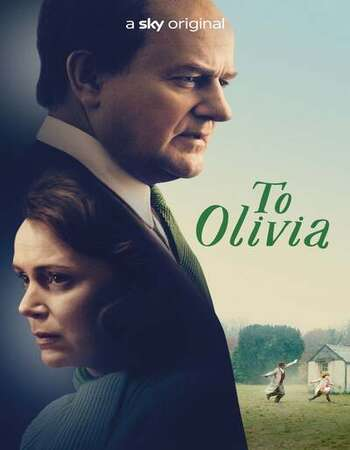 To Olivia 2021 English 720p WEB-DL 800MB Download