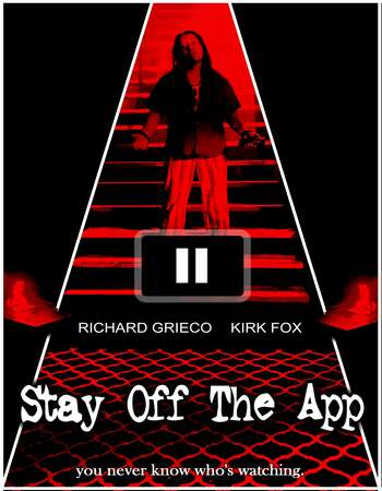Stay Off the App 2020 English 720p WEB-DL 800MB ESubs