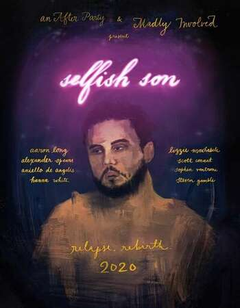 Selfish Son 2021 English 720p WEB-DL 800MB Download